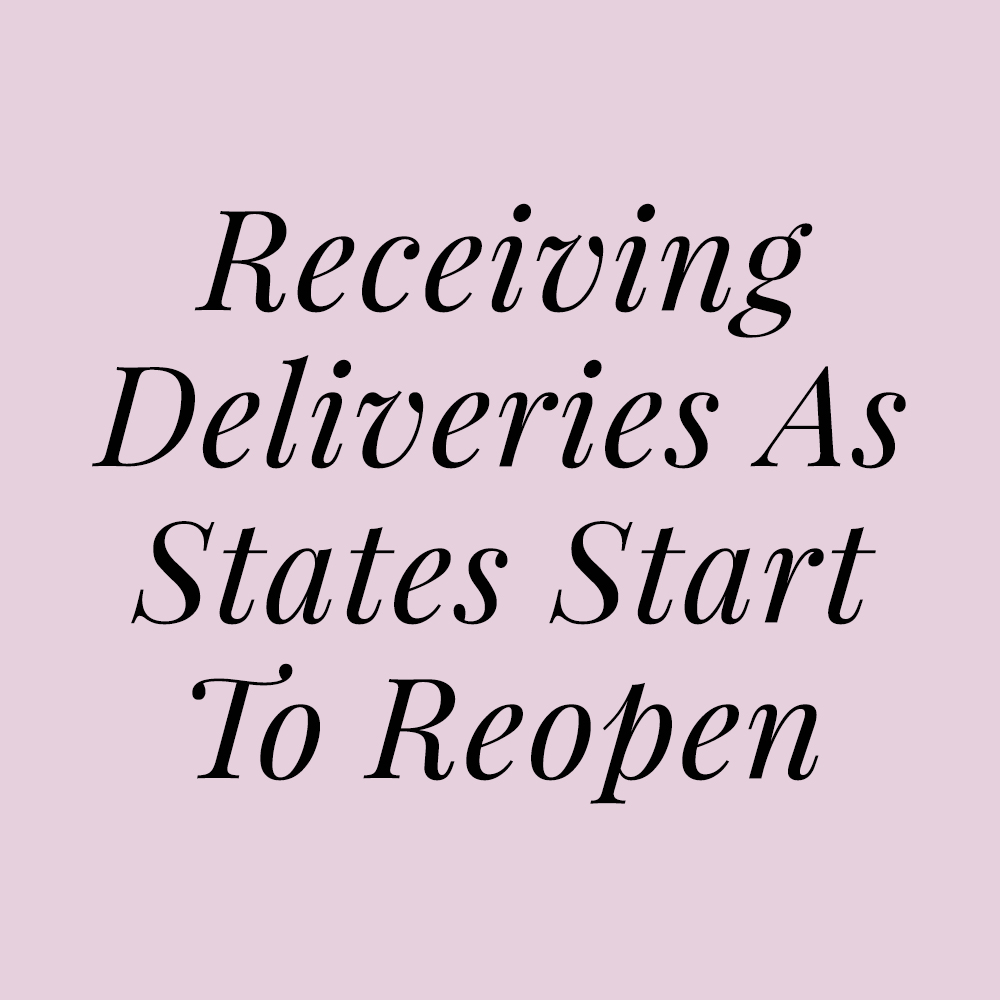 Receiving Deliveries as States Start to Reopen